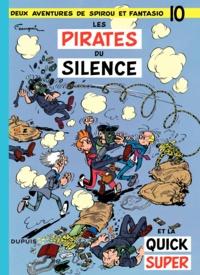 André Franquin - Spirou et Fantasio Tome 10 : Les pirates du silence.
