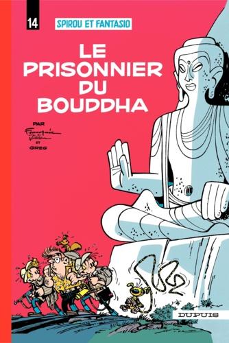 Spirou et Fantasio Tome 14 Le prisonnier du bouddha