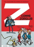 André Franquin et  Jidéhem - Spirou et Fantasio Tome 15 : Z comme Zorglub.