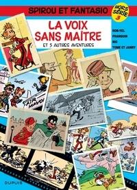 André Franquin et  Nic - Spirou et Fantasio Tome 3 : La voix sans maître - Hors série.