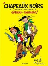 André Franquin et  Jijé - Spirou et Fantasio Tome 3 : Les chapeaux noirs.
