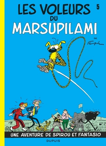 André Franquin - Spirou et Fantasio Tome 5 : Les voleurs du Marsupilami.