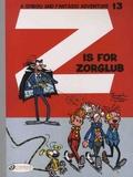 André Franquin - Spirou & Fantasio Tome 13 : Z is for Zorglub.