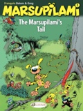 André Franquin et  Greg - The Marsupilami Tome 1 : The Marsupilami's Tail.
