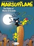 André Franquin et Luc Batem - The Marsupilami Tome 4 : The Pollen of Monte Urtica.