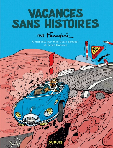 André Franquin - Vacances sans histoires.