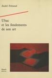 André Frénaud - Ubac et les fondements de son art.