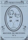 André Gaillard - Les Frères ennemis - Recueil de sketches n° 6.
