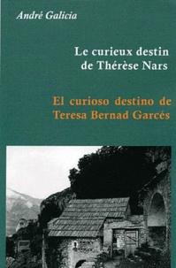 André Galicia - Le curieux destin de Thérèse Nars.