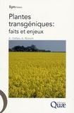 André Gallais et Agnès Ricroch - Plantes transgéniques : faits et enjeux.