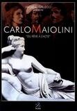 """André Gallego - Carlo Maiolini - """"Du rêve à l'acte""""."""
