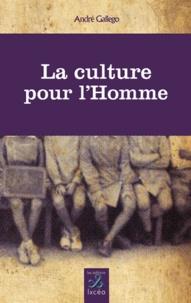 André Gallego - La culture pour l'homme.