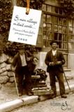 André Gallice - Mémoires d'André Gallice, poète-paysan savoyard - Tome 4, Si mon village m'était conté.