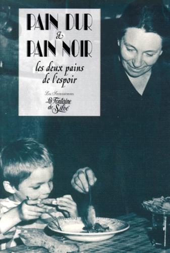 André Gallice - Pain dur et pain noir - Les deux pains de l'espoir, Chronique d'un temps sans gloire dans la Savoie occupée.