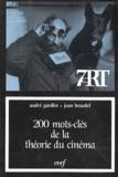 André Gardies et Jean Bessalel - 200 mots-clés de la théorie du cinéma.