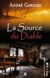 André Gardies - La source du diable.