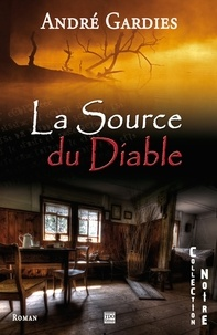 André Gardies - La source du diable.