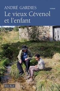 André Gardies - Le vieux Cévenol et l'enfant.