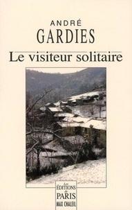André Gardies - Le visiteur solitaire.