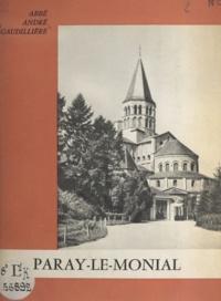 André Gaudillière et Charles Oursel - La basilique de Paray-le-Monial.