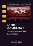 André Gaudreault et Philippe Marion - La fin du cinéma ? - Un média en crise à l'ère du numérique.