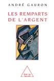 André Gauron - Remparts de l'argent (Les).