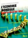 André Gauthier - L'économie mondiale depuis la fin du XIXe siècle.