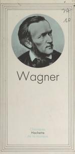 André Gauthier et  Collectif - Wagner.