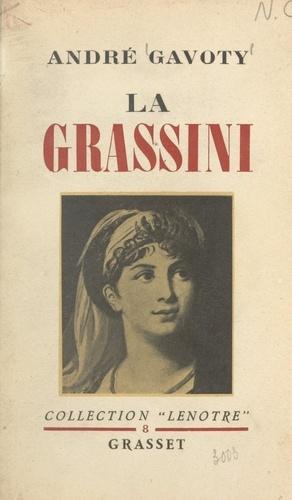 La Grassini. Première cantatrice de S. M. l'empereur et roi