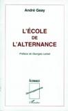 André Geay - L'école de l'alternance.