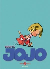 André Geerts - Jojo, L'intégrale Tome 3 : 1999-2003.