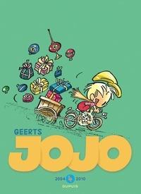 André Geerts - Jojo, L'intégrale Tome 4 : 2004-2010 - La ballade des quatre saisons ; Une fiancée pour papa ; Jojo vétérinaire ; Confisqué ! ; Mamy Blues.