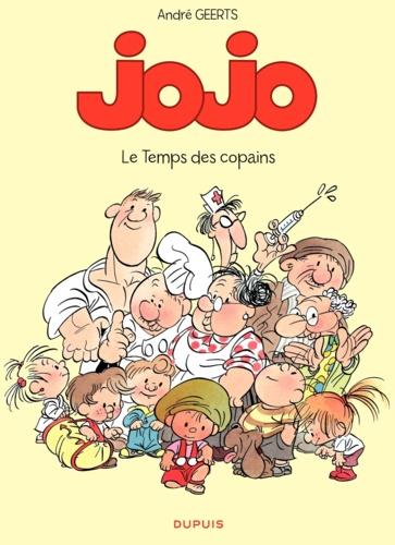 André Geerts - Jojo Tome 1 : Le temps des copains.