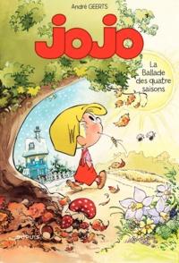 André Geerts - Jojo Tome 14 : La ballade des quatre saisons - Avec un calendrier scolaire.