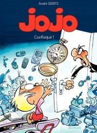André Geerts - Jojo Tome 17 : Confisqué !.
