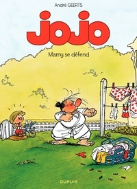André Geerts - Jojo Tome 7 : Mamy se défend.