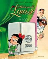 André Geerts et Sergio Salma - Mademoiselle Louise Tome 4 : Cash-cache.