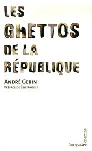 André Gerin - Les ghettos de la République.