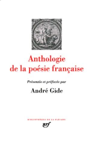 André Gide - Anthologie de la poésie française.