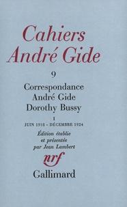André Gide et Dorothy Bussy - Cahiers André Gide - Volume 9, Correspondance André Gide et Dorothy Bussy : juin 1918-décembre 1924.