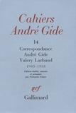 André Gide et Valery Larbaud - Cahiers André Gide - Volume 14, Correspondance André Gide - Valery Larbaud (1905-1938).