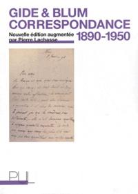 André Gide et Léon Blum - Correspondance 1890-1950.