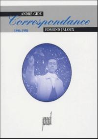 André Gide et Edmond Jaloux - Correspondance - 1896-1950.