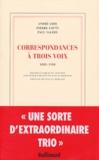 André Gide et Pierre Louÿs - Correspondances à trois voix - 1888-1920.