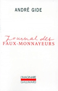 """André Gide - Journal des """"Faux-monnayeurs""""."""
