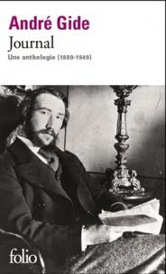 André Gide - Journal - Une anthologie (1889-1949).