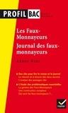 André Gide et Didier Sevreau - Profil - Gide : Les Faux-monnayeurs, Le Journal des faux-monnayeurs - analyse des deux uvres (programme de littérature Tle L bac 2017-2018).