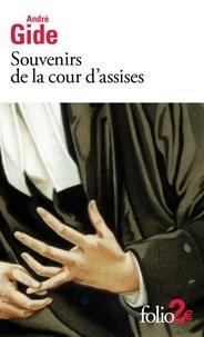 André Gide - Souvenirs de la cour d'assises.