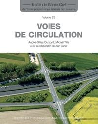André-Gilles Dumont et Micaël Tille - Voies de circulation.