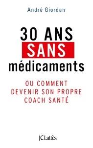 Deedr.fr 30 ans sans médicaments - Ou comment devenir son propre coach santé Image